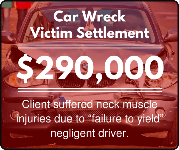 "Client suffered neck muscle injuries due to ""failure to yield"" negligent driver steve morris law"